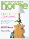 Westchester Home Magazine, Summer 2008